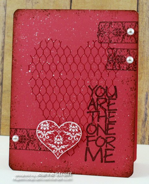 http://inkypaws.blogs.splitcoaststampers.com/files/2014/01/The-One-WM-Jeanne_Streiff.jpg
